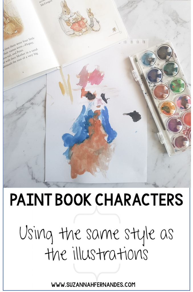 Peter Rabbit inspired preschool activity - paint book characters using the same style as illustrations. www.suzannahfernandes.com