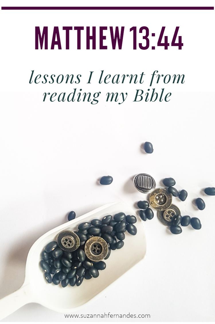 Matthew 13:44 Lessons I learnt while reading my Bible. Kids activities included.
